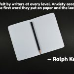 The Fear of Writing – You are Not Alone …